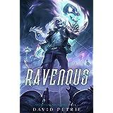 Ravenous: A Zombie Apocalypse LitRPG (Necrotic Apocalypse Book 1)