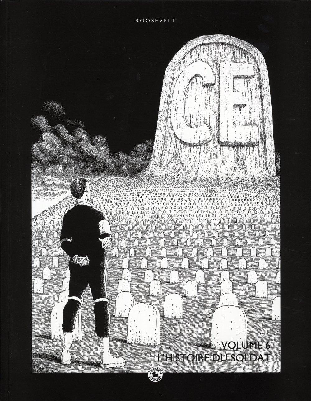 Ce, Tome 6 : L'histoire du soldat Album – 17 janvier 2012 José Roosevelt Pierre Yves Lador Les Editions du Canard 297006278X