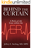 Behind the Curtain: A Peek at Life from within the ER