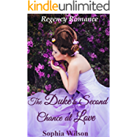 The Duke's Second Chance at Love (Regency Dukes Book 16) (English Edition)