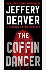 The Coffin Dancer: A Novel (Lincoln Rhyme Book 2) Kindle Edition
