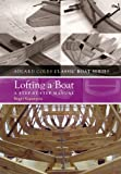 Lofting a Boat: A step-by-step manual (The Adlard Coles Classic Boat series)