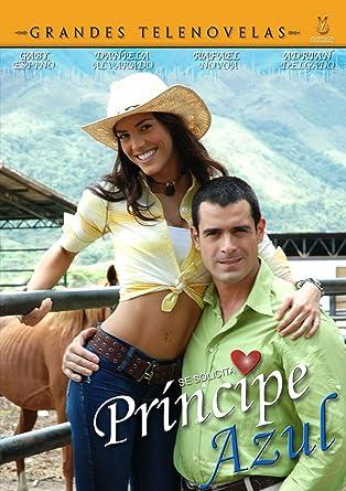 Amazoncom Principe Azul Gaby Espino Rafael Nova Daniela Alvarez