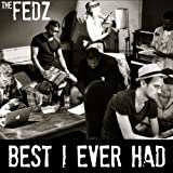 Best I Ever Had