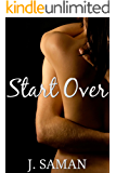 Start Over: A Contemporary Romance Novel (Start Again Series #2)
