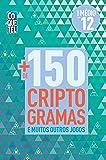 Mais de 150 Criptogramas - Volume 12