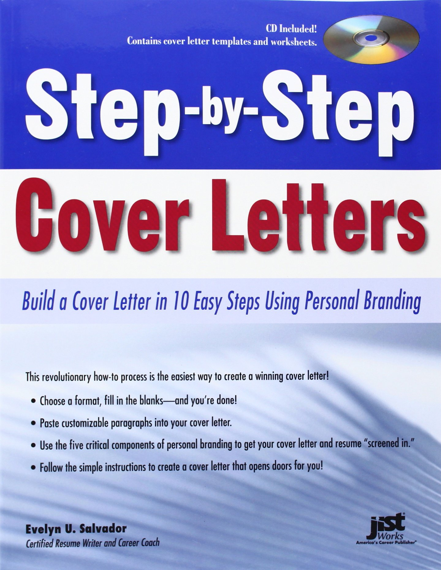 step by step cover letters build a cover letter in 10 easy steps using personal branding evelyn u salvador 9781593577803 amazoncom books. Resume Example. Resume CV Cover Letter