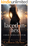 Laced In Lies: A Shelby Nichols Mystery Adventure (Shelby Nichols Adventure Series Book 10)