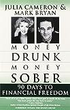 Money Drunk, Money Sober: 90 Days to Financial Freedom
