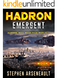 HADRON Emergent: (Book 8)