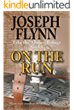 On the Run: Take the Money Trilogy, Book 1