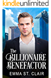 The Billionaire Benefactor: A Clean Billionaire Romance (The Billionaire Surprise Book 2)