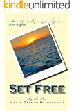 Set Free (By the Sea Book 1)