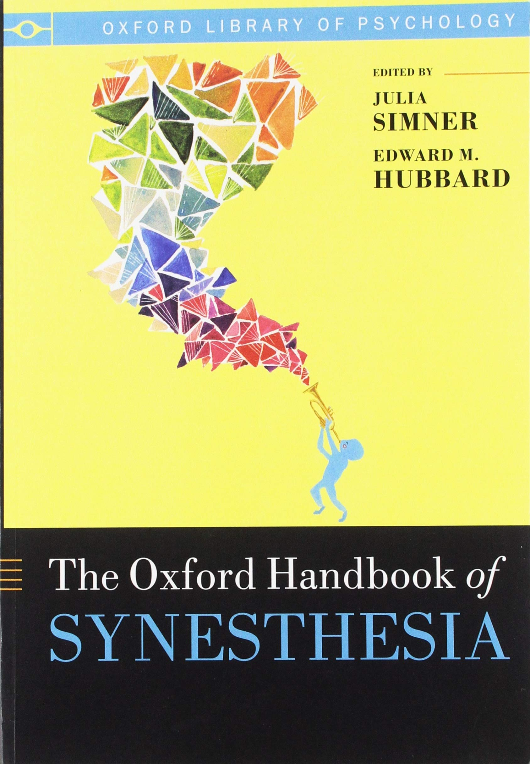 The Oxford Handbook of Synesthesia (Oxford Library of Psychology ...