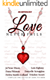 Love Never Fails: A Loving Ranch Anthology