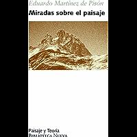 MIRADAS SOBRE EL PAISAJE (Paisaje y Teoría)