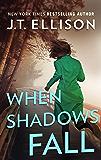 When Shadows Fall (A Samantha Owens Novel Book 3)