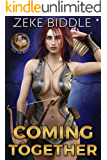 Coming Together (Loot and Booty Book 1)