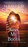 Kiss My Boots (The Coming Home Series)