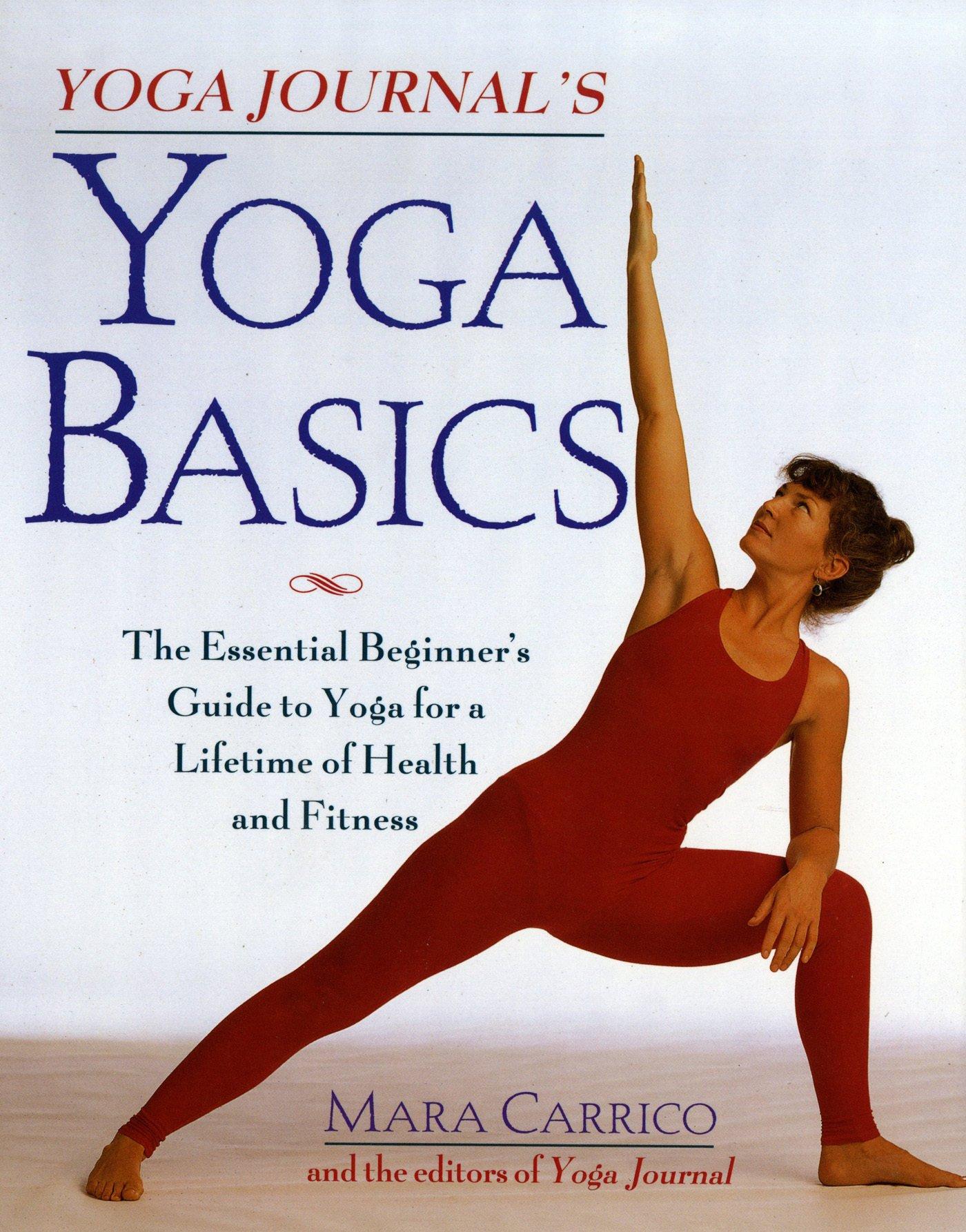 Yoga Journals Yoga Basics: The Essential Beginners Guide ...