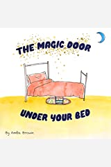 The Magic Door Under Your Bed: Fun Guided Imagery Meditation for Kids Audible Audiobook