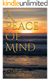 A Peace Of Mind: A Journal Kept By Patrice Alexzandra