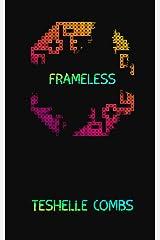 Frameless Kindle Edition