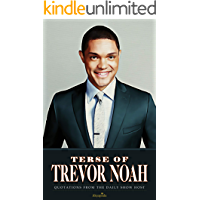 Terse of Trevor Noah: Quotations from The Daily Show Host
