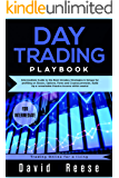 Day trading Playbook: Intermediate Guide to the Best Intraday Strategies & Setups for profiting on Stocks, Options, Forex and Cryptocurrencies. Build Up ... Online for a Living) (English Edition)