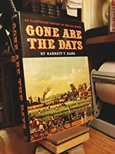 Gone are the Days: An Illustrated History of the Old South