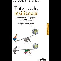 Tutores de resiliencia: Dame un punto de apoyo y moveré MI mundo