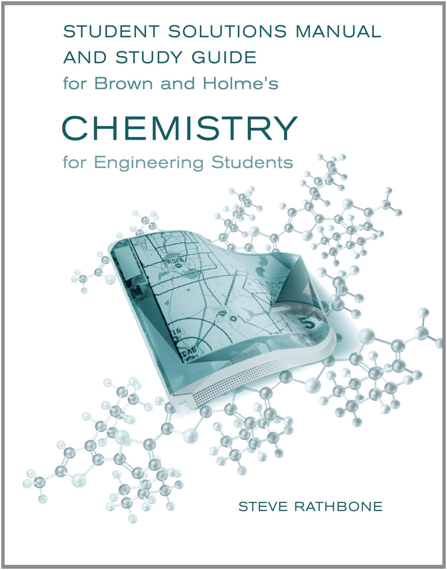 Student Solutions Manual and Study Guide for Brown/Holme's Chemistry for Engineering  Students: Lawrence Brown, Tom Holme: 9780495017189: Chemistry: Amazon ...