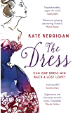 The Dress: A glamorous, gripping, romantic novel