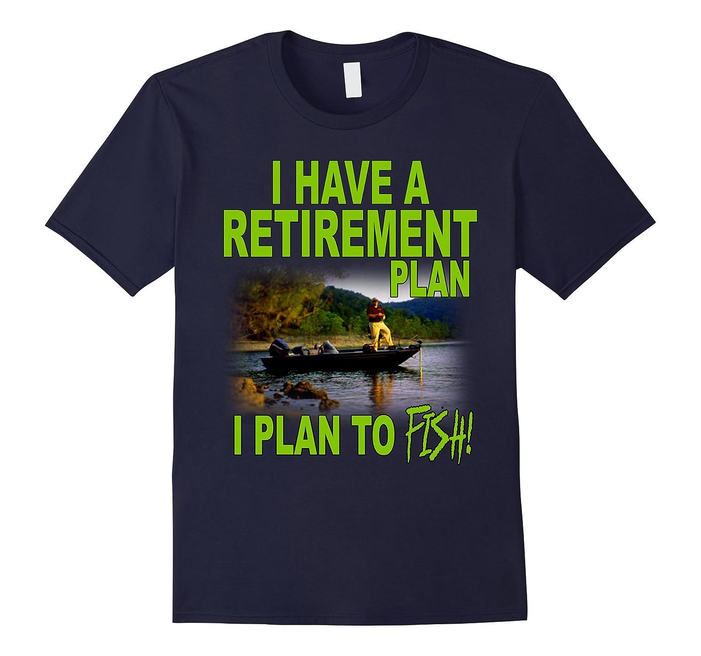 Retirement plan fishing t shirt funny gift for men art for Fishing gag gifts