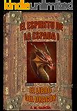 El Espíritu de la Espada I: El Libro del Dragón