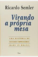 Virando A Propria Mesa (Em Portugues do Brasil) Paperback