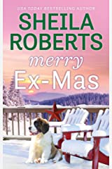 Merry Ex-Mas (Life in Icicle Falls Book 2) Kindle Edition