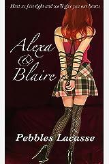 Alexa & Blaire Kindle Edition