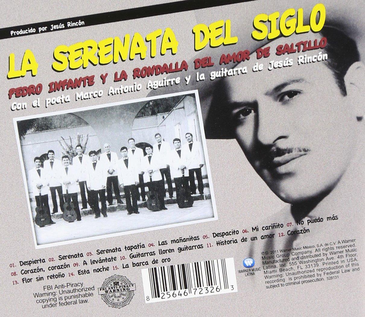 Pedro Y La Rondalla Del Amor De Saltillo Infante - La Serenata Del Siglo - Amazon.com Music
