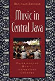 Music in Central Java: Experiencing