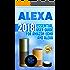 Alexa: 2018 Essential User Guide for Amazon Echo and Alexa