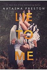 Lie to Me Kindle Edition