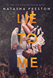 Lie to Me (English Edition)