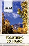 Something So Grand (Aspen Friends Book 2)