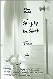 Giving Up the Ghost: A Memoir (John MacRae Books)