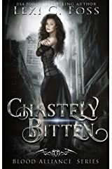 Chastely Bitten (Blood Alliance Series Book 1) Kindle Edition