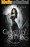Chastely Bitten (Blood Alliance Series Book 1)
