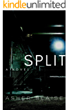 Split YA Thriller: A Dark Psychological Thriller and Suspense Novel (Lost Innocence Book 2)