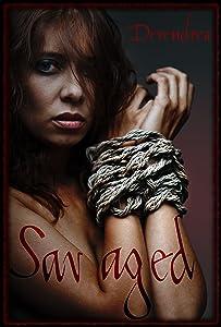 Savaged ~ Barbarian Erotica