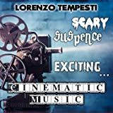 Scary, suspence, exciting...Cinematic music (Musica Da Film)